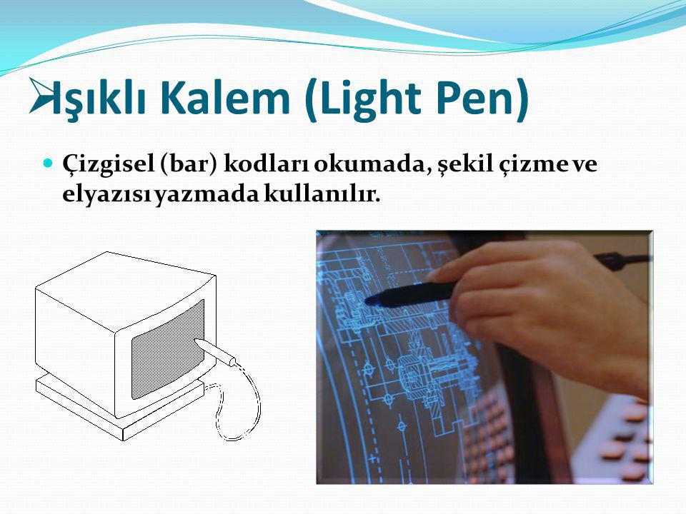 Işıklı Kalem (Light Pen)