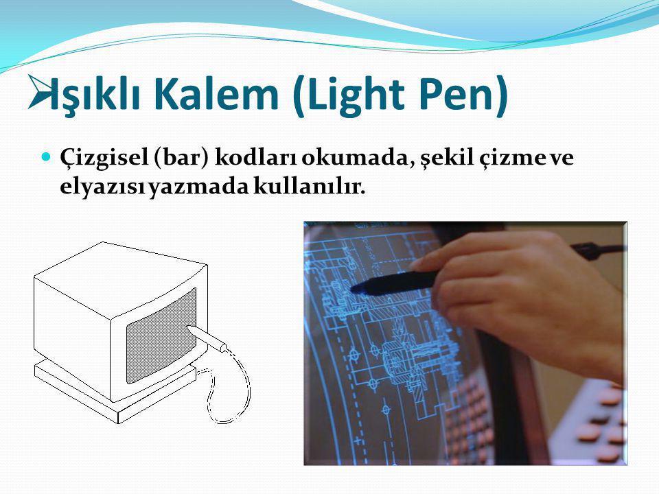 Işıklı Kalem (Light Pen)