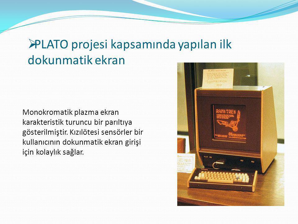 PLATO projesi kapsamında yapılan ilk dokunmatik ekran