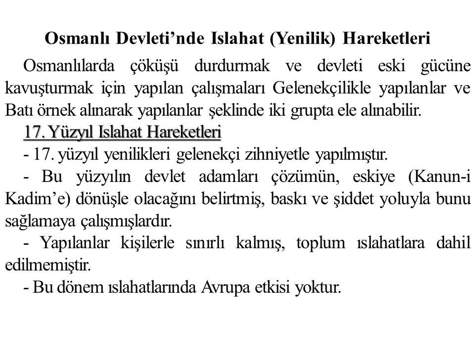 Osmanlı Devleti'nde Islahat (Yenilik) Hareketleri