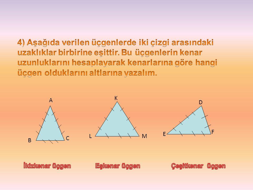4) Aşağıda verilen üçgenlerde iki çizgi arasındaki uzaklıklar birbirine eşittir. Bu üçgenlerin kenar uzunluklarını hesaplayarak kenarlarına göre hangi üçgen olduklarını altlarına yazalım.