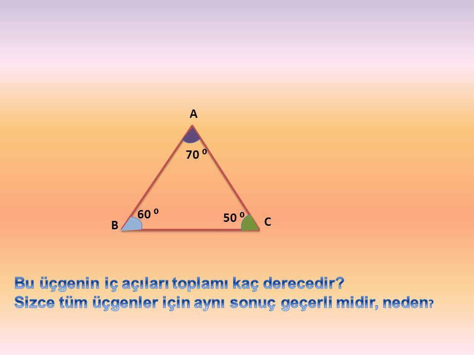 Bu üçgenin iç açıları toplamı kaç derecedir