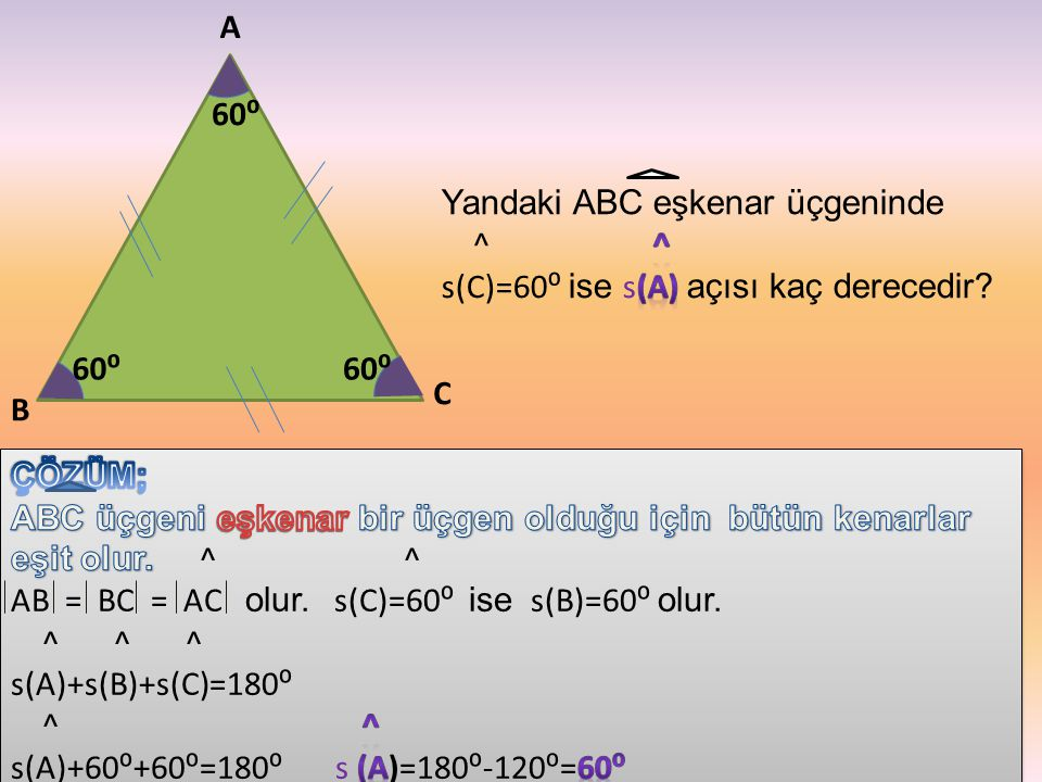 A 60⁰. Yandaki ABC eşkenar üçgeninde. ^ ^ s(C)=60⁰ ise s(A) açısı kaç derecedir
