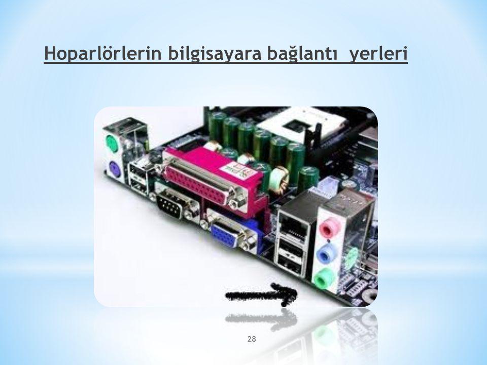Hoparlörlerin bilgisayara bağlantı yerleri