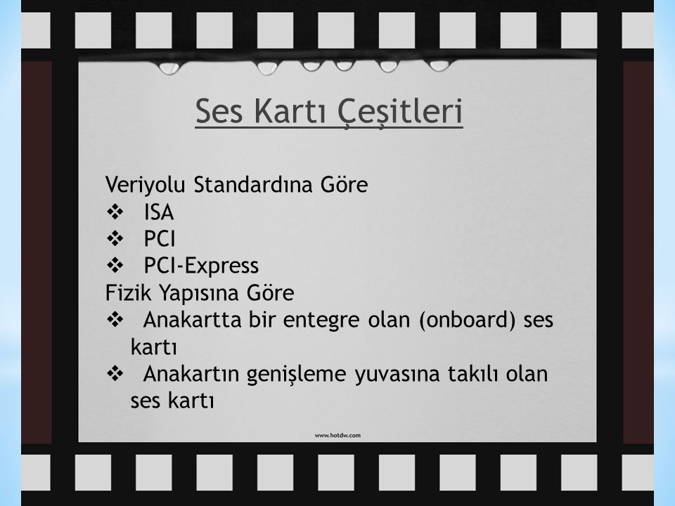 Ses Kartı Çeşitleri Veriyolu Standardına Göre ISA PCI PCI-Express