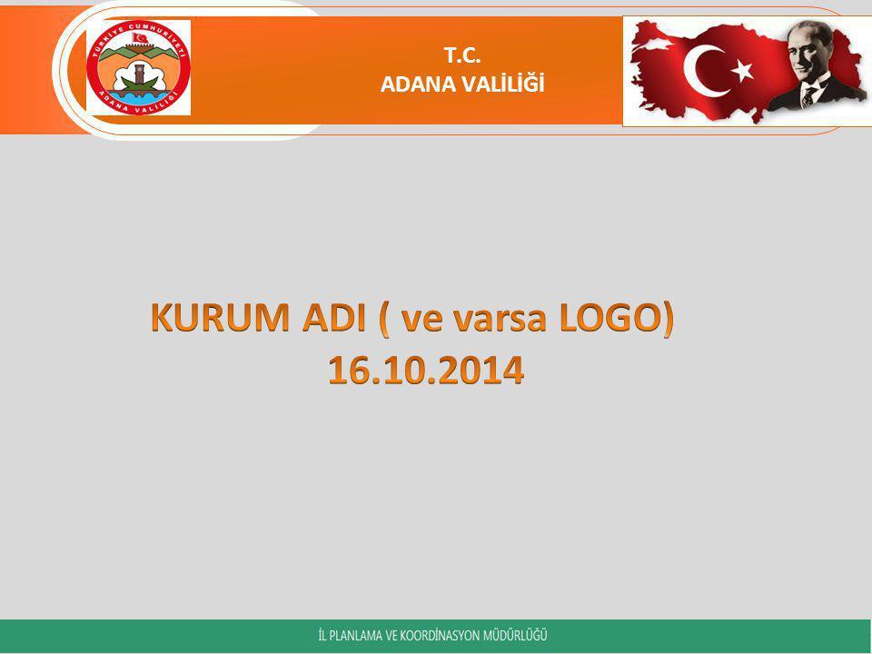 KURUM ADI ( ve varsa LOGO) 16.10.2014