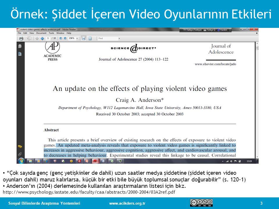 Örnek: Şiddet İçeren Video Oyunlarının Etkileri