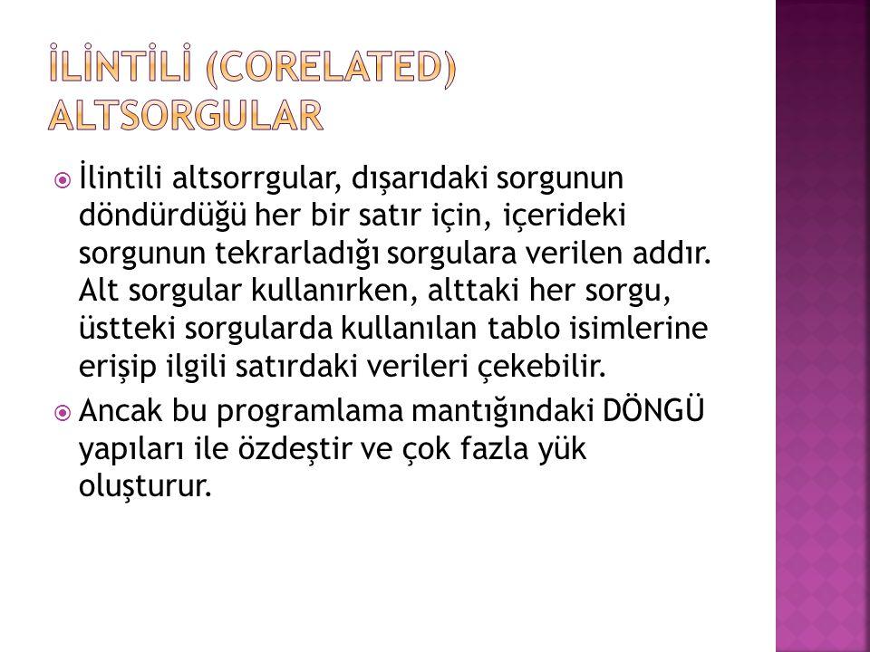 İLİNTİLİ (CORELATED) ALTSORGULAR