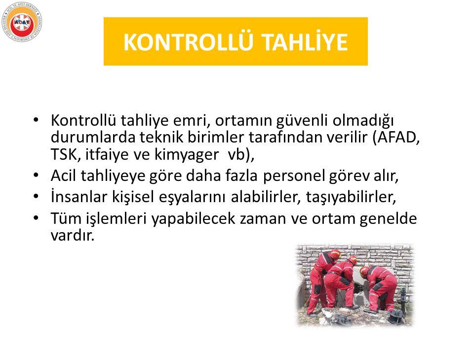 KONTROLLÜ TAHLİYE