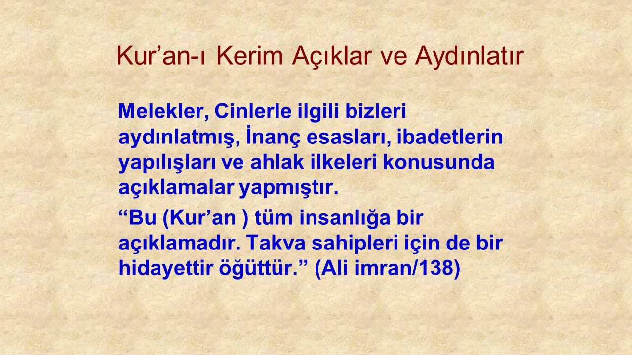 Kur'an-ı Kerim Açıklar ve Aydınlatır