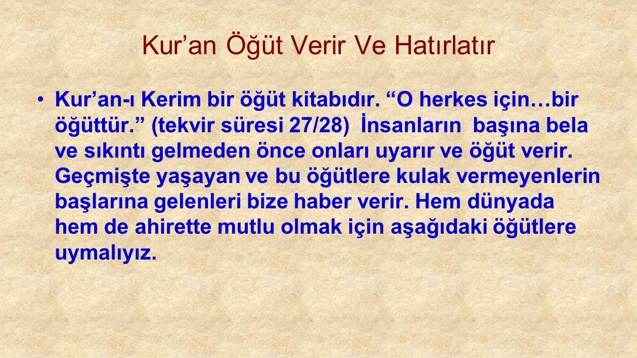 Kur'an Öğüt Verir Ve Hatırlatır