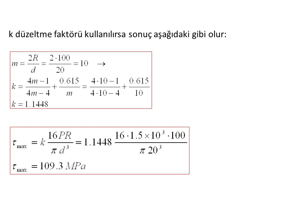 k düzeltme faktörü kullanılırsa sonuç aşağıdaki gibi olur: