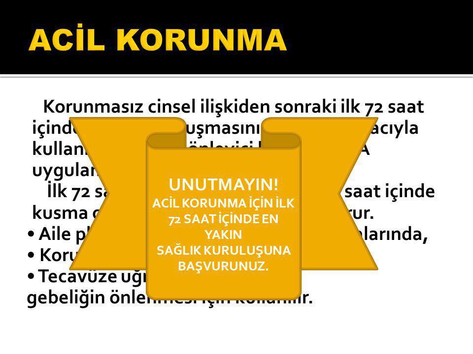 ACİL KORUNMA