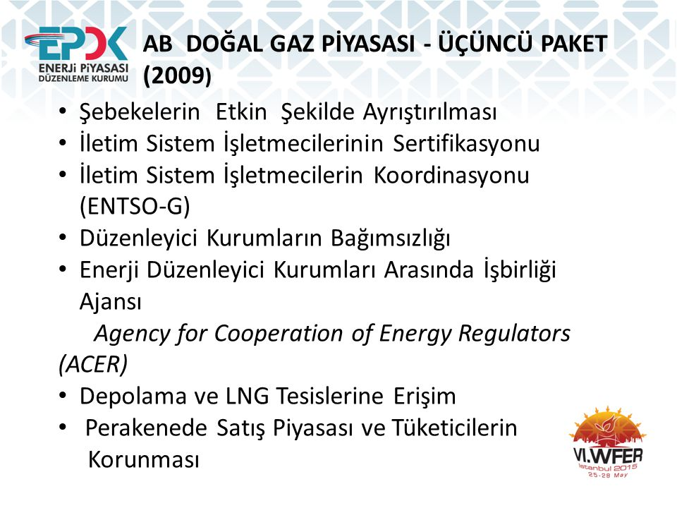 AB DOĞAL GAZ PİYASASI - ÜÇÜNCÜ PAKET (2009)