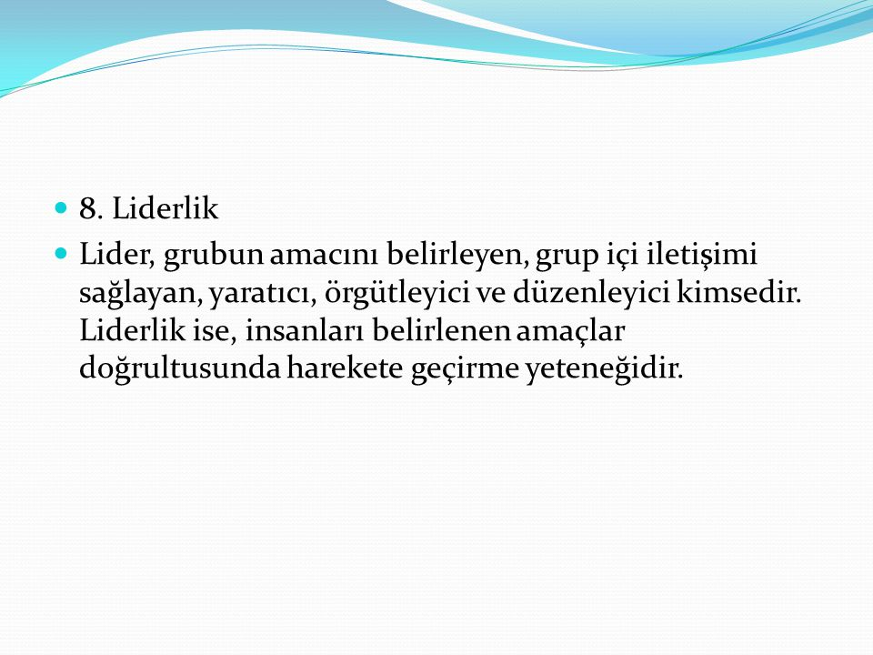 8. Liderlik