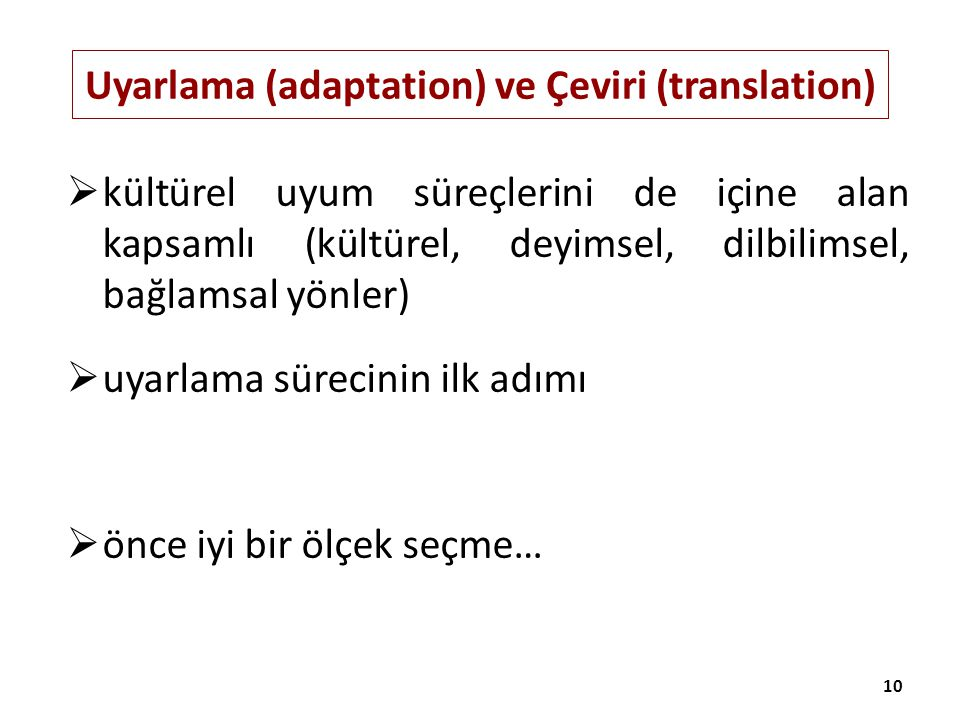 Uyarlama (adaptation) ve Çeviri (translation)