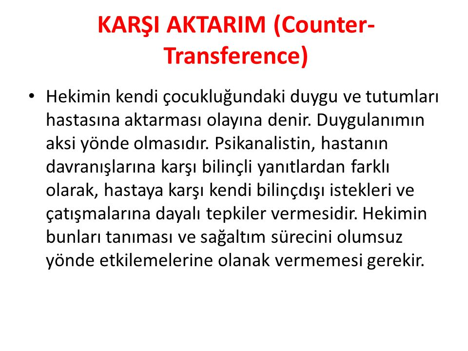 KARŞI AKTARIM (Counter-Transference)