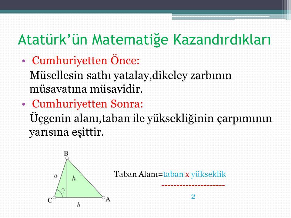 Atatürk'ün Matematiğe Kazandırdıkları