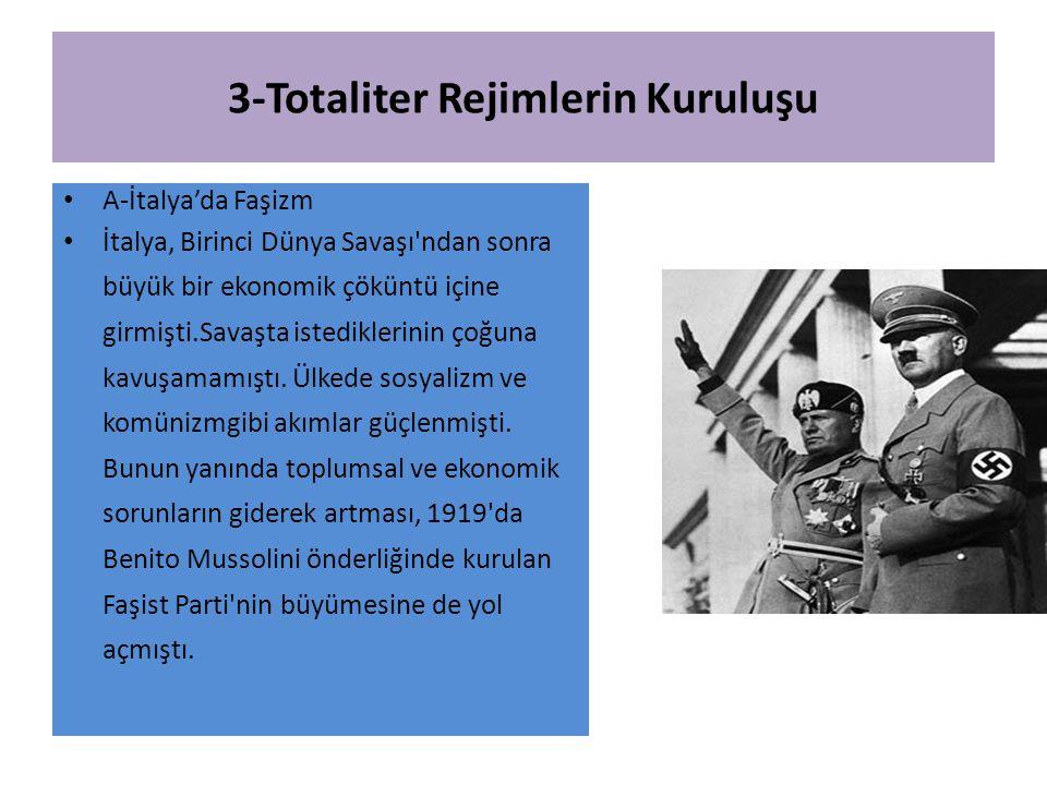 3-Totaliter Rejimlerin Kuruluşu