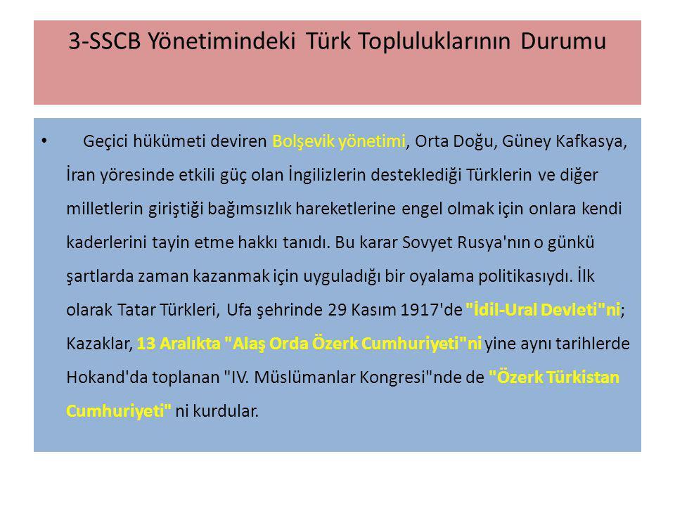 3-SSCB Yönetimindeki Türk Topluluklarının Durumu