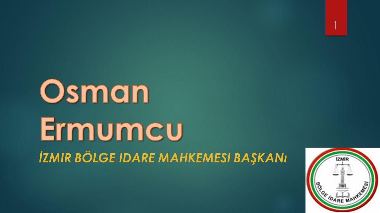 İzmir bölge idare mahkemesi başkanı