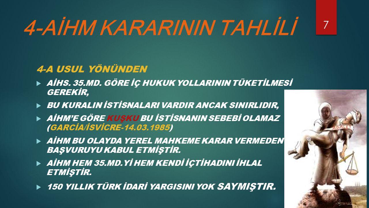4-AİHM KARARININ TAHLİLİ