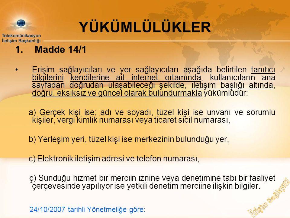 YÜKÜMLÜLÜKLER 1. Madde 14/1.