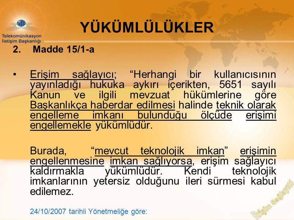 YÜKÜMLÜLÜKLER 2. Madde 15/1-a.