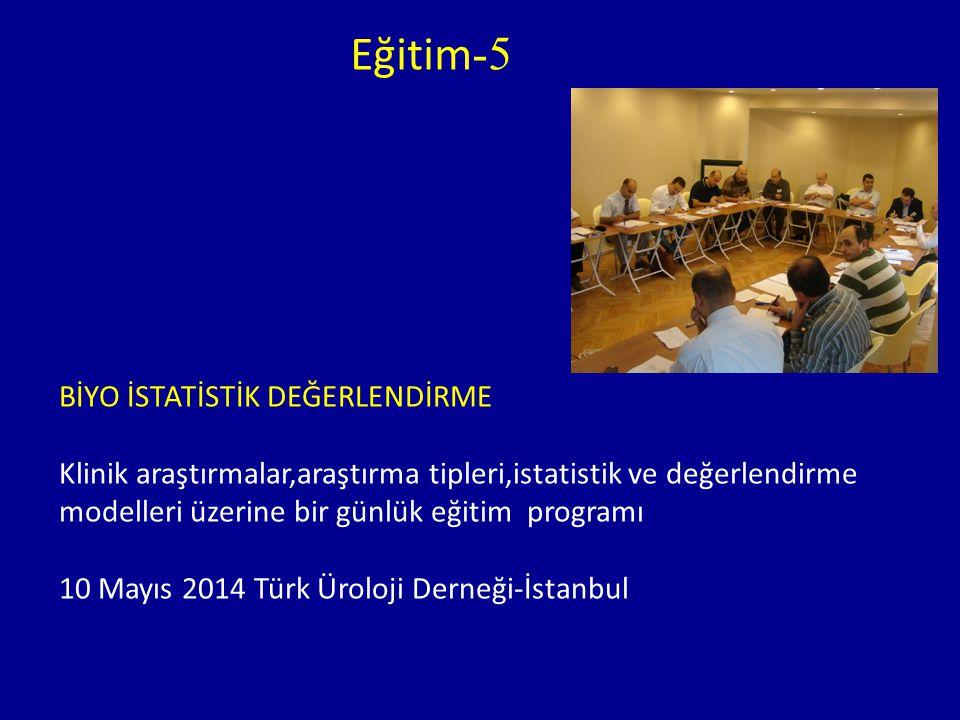 Eğitim-5 BİYO İSTATİSTİK DEĞERLENDİRME