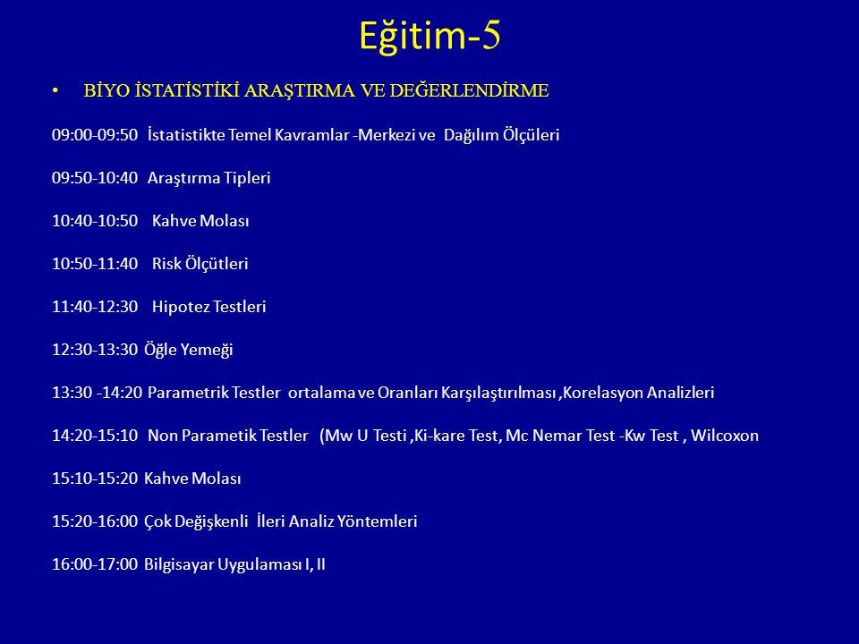 Eğitim-5 BİYO İSTATİSTİKİ ARAŞTIRMA VE DEĞERLENDİRME