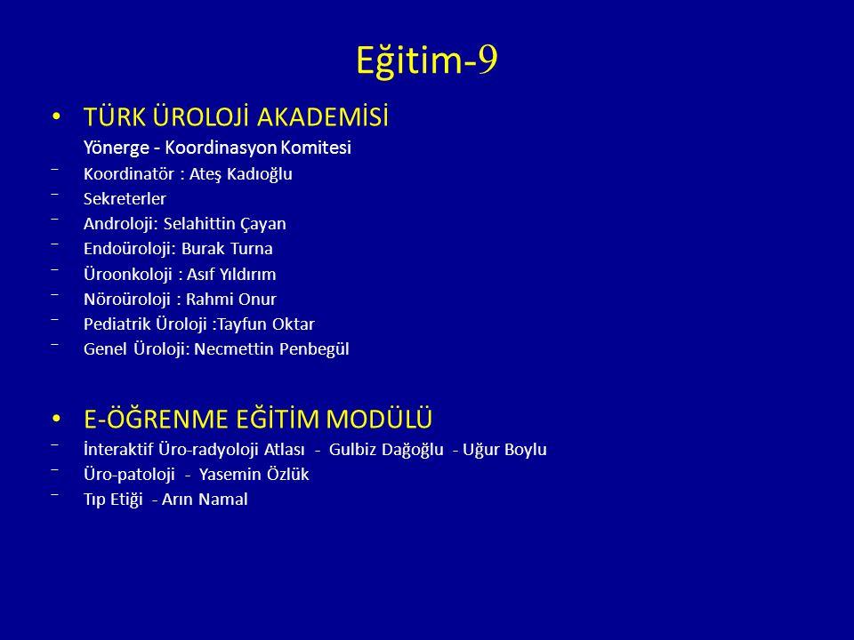 Eğitim-9 TÜRK ÜROLOJİ AKADEMİSİ E-ÖĞRENME EĞİTİM MODÜLÜ