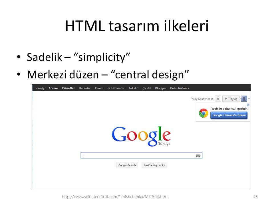 HTML tasarım ilkeleri Sadelik – simplicity
