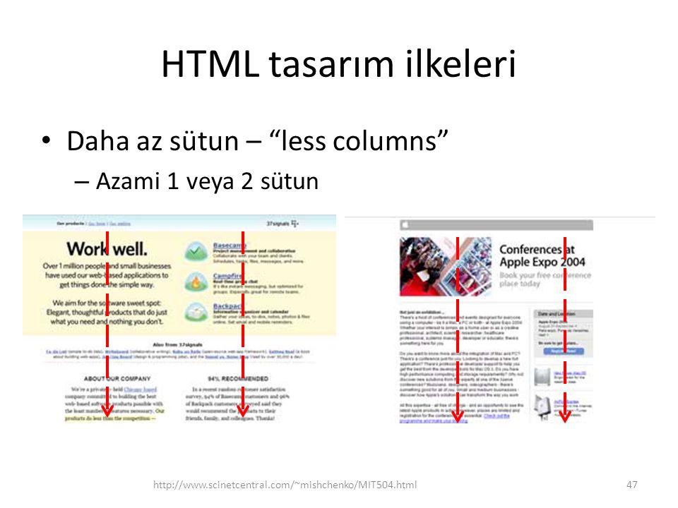 HTML tasarım ilkeleri Daha az sütun – less columns