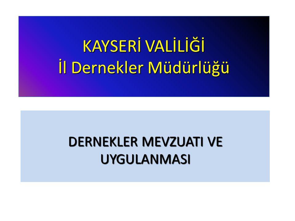 KAYSERİ VALİLİĞİ İl Dernekler Müdürlüğü