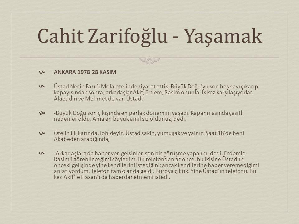 Cahit Zarifoğlu - Yaşamak