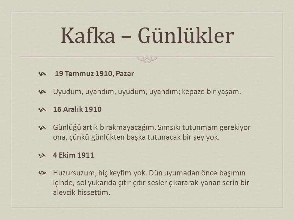 Kafka – Günlükler 19 Temmuz 1910, Pazar