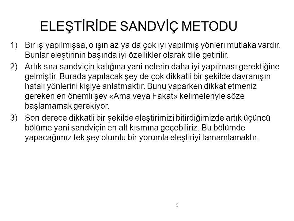 ELEŞTİRİDE SANDVİÇ METODU