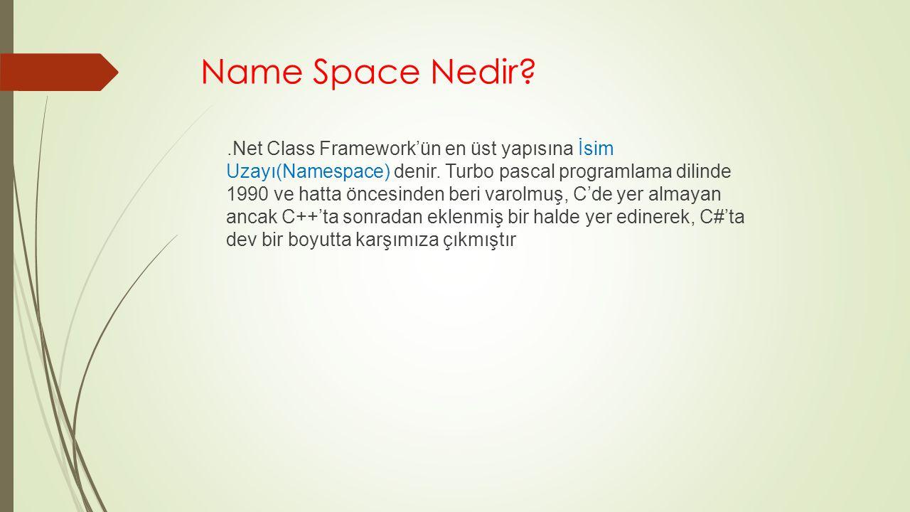 Name Space Nedir