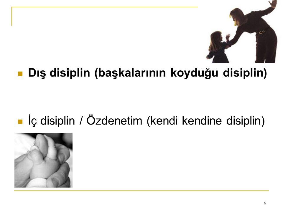 Dış disiplin (başkalarının koyduğu disiplin)