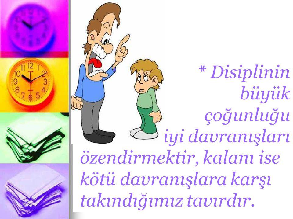 * Disiplinin büyük