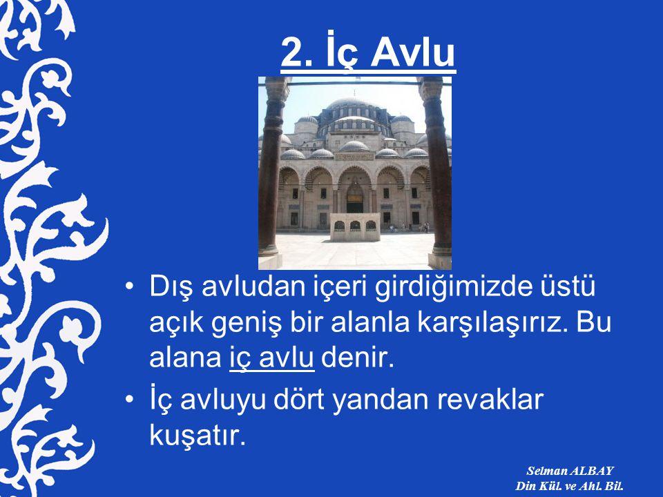 Selman ALBAY Din Kül. ve Ahl. Bil.