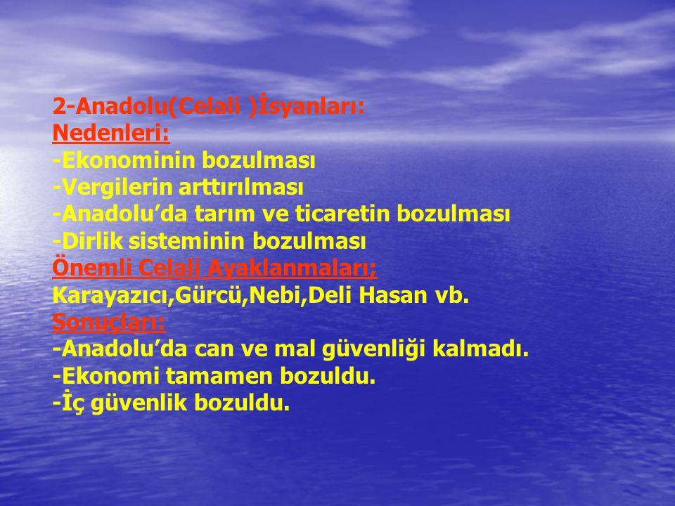 2-Anadolu(Celali )İsyanları: