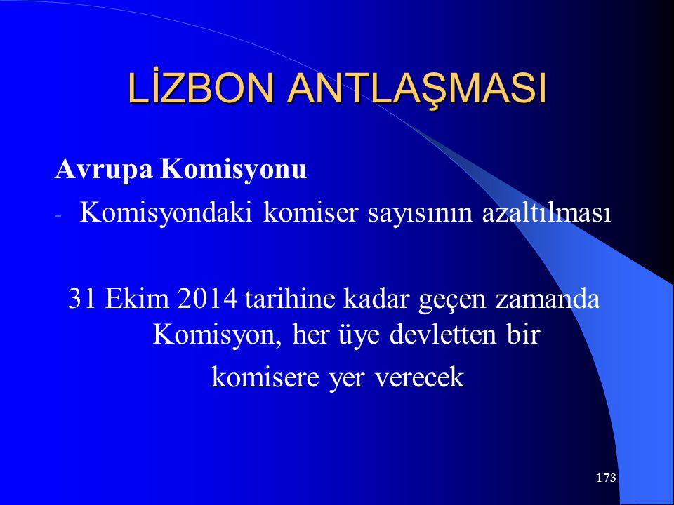 LİZBON ANTLAŞMASI Avrupa Komisyonu