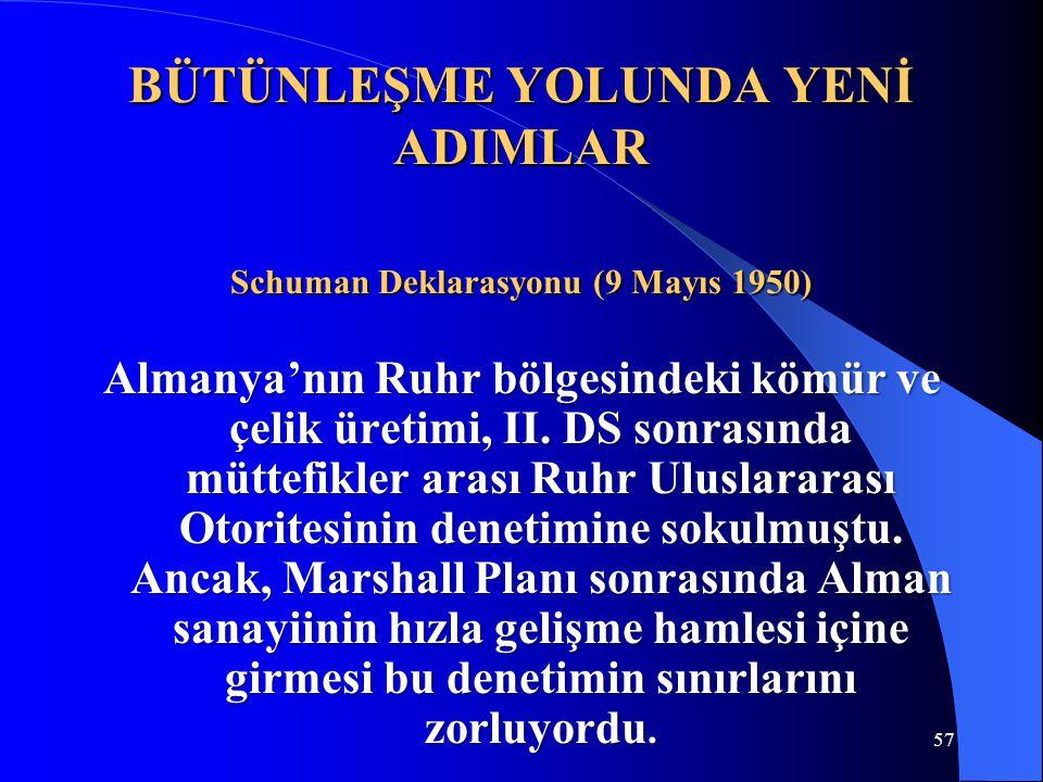 Bütünleşme Yolunda Yenİ AdImlar Schuman Deklarasyonu (9 Mayıs 1950)