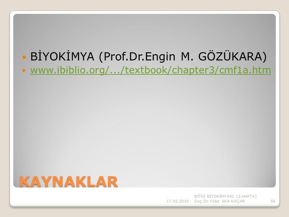 KAYNAKLAR BİYOKİMYA (Prof.Dr.Engin M. GÖZÜKARA)