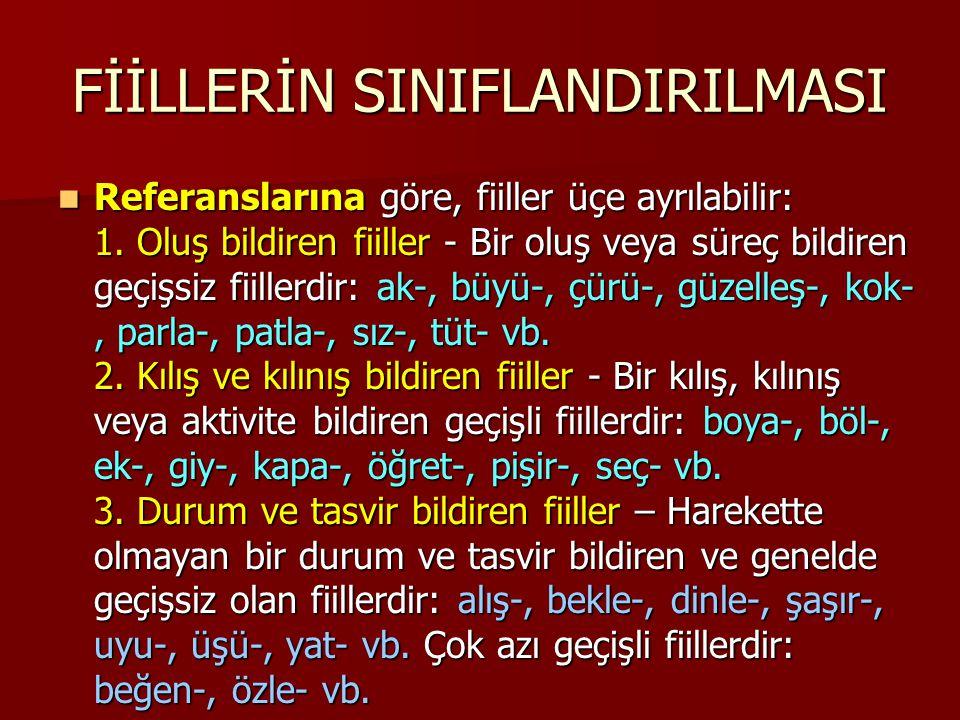 FİİLLERİN SINIFLANDIRILMASI