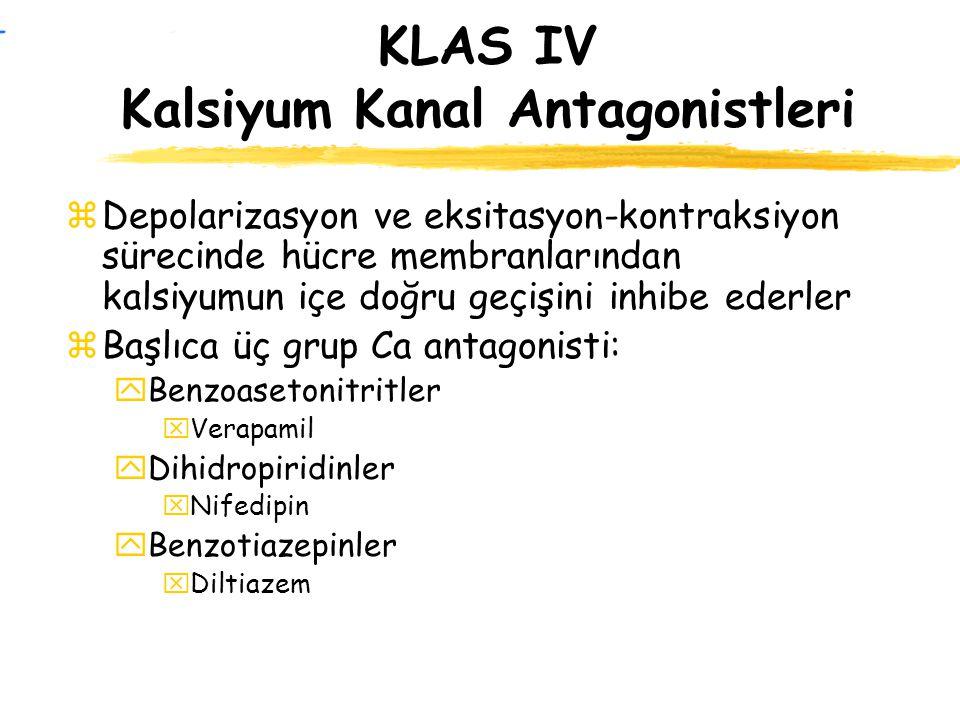 KLAS IV Kalsiyum Kanal Antagonistleri