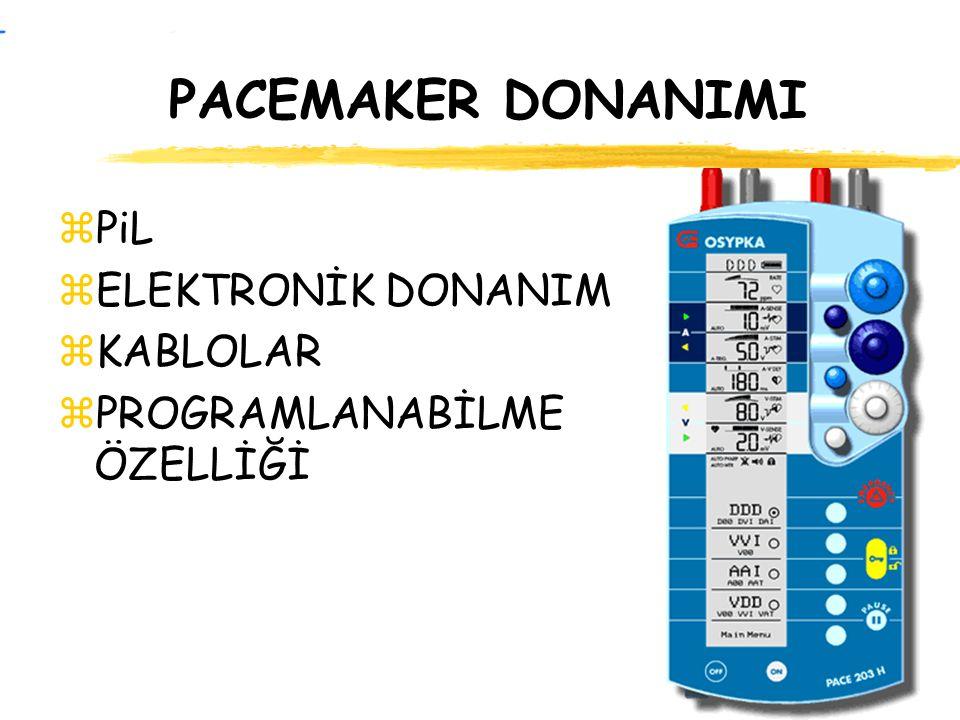PACEMAKER DONANIMI PiL ELEKTRONİK DONANIM KABLOLAR