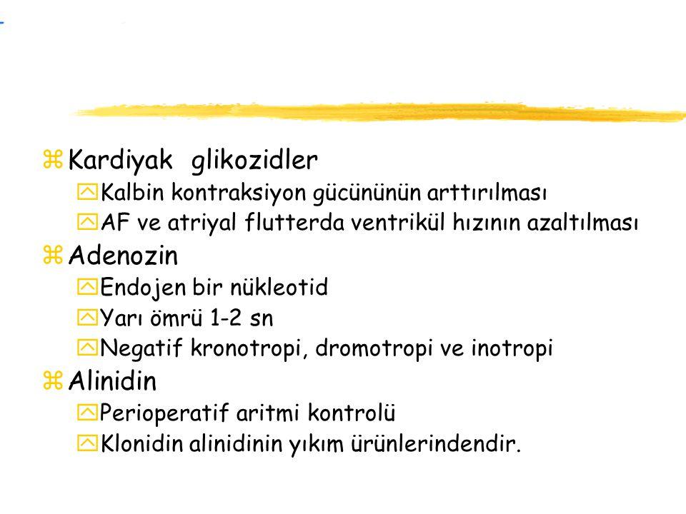 Kardiyak glikozidler Adenozin Alinidin