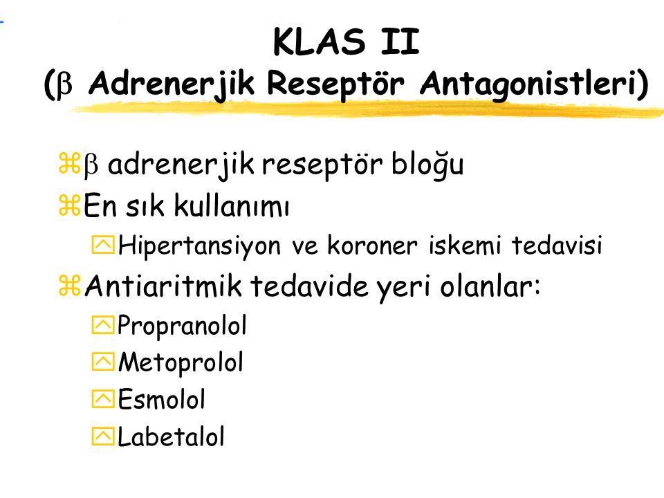 KLAS II ( Adrenerjik Reseptör Antagonistleri)